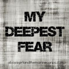 My Deepest Fear – A Boy, A Girl, and the Marine Corps