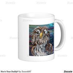 Hoo's Your Daddy? Coffee Mug
