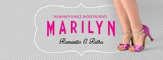 Marilyn by Rumbanita dance shoes Shoe Brands, Stuart Weitzman, Cravings, Dance Shoes, Romantic, Concept, Retro, Sandals, Heels