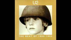 U2 - The Best of 1980-1990 (Full Album)