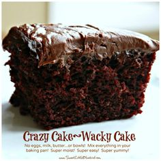 CHOCOLATE CRAZY CAKE RECIPE (NO EGGS, MILK, BUTTER OR BOWLS) Print Recipe  Ingredients 1 1/2 Cups flour (all-purpose) 3 Tbsp. cocoa (unsweetened) 1 Cup sugar (All purpose sugar - Granulated Pure Cane Sugar) 1 tsp. baking soda 1/2 tsp.  salt 1 tsp. white vinegar 1 tsp.  pure vanilla extract 5 Tbsp. vegetable oil  1 Cup water. Karen Kawentel said, 'Excellent, check at 27 minutes, very moist.'