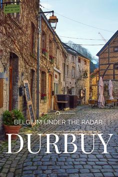 Exploring the small city of Durbuy in the blog series 'Belgium Under the Radar'.