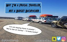 Why I'm a frugal traveller, and not a budget traveller. There's a big difference between the two. Read my tips here on how to still enjoy travel and staying on a budget while not being a skinflint the whole time.