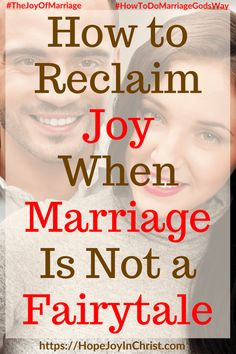 How to Reclaim Joy When Marriage Is Not a Fairytale 31 Ways to Reclaim Joy in a Christian Marriage