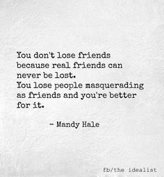 """This just may be true in a lot of instances...but you loose friends when you move """"far away""""...it just happens that some people can't afford to travel :("""