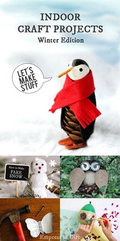 Indoor craft projects to make the winter months fly by!