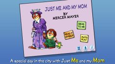 Just Me and My Mom by Mercer Mayer More at: http://www.imcpl.org/readytoread/?p=6477
