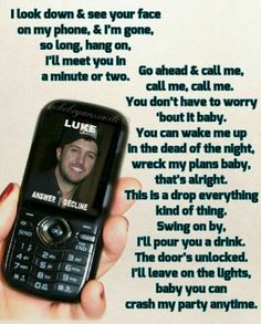 Luke Bryan- Crash My Party ok seriously love this song