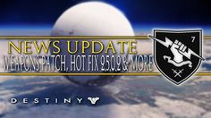 Destiny: News Update! Spring DLC, Weapons Patch, Hot Fix 2.5.0.2 and Mor...
