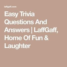 Easy Trivia Questions And Answers Trivia Questions And Answers, Family Trivia Questions, Trivia Questions For Kids, Quiz Questions And Answers, Fun Trivia Facts, Funny Questions, This Or That Questions, Trivia Games, Trivial Pursuit Questions