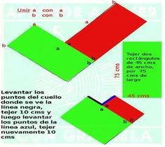 Para realizar éste poncho super fácil necesitamos: MATERIALES 600 grs de acrílico semi-grueso Agujas N° 6 Un botón PUNTO EMPLEADO Santa Clara. (tejemos todo al derecho) DESARROLLO. Realizar dos rectángulos. Montar en la aguja 45 cms (ver video para hacer la transformación de cms a puntos) Cálculos de tejidos Tejer 75 cms y cerrar los puntos.  Cuando tengamos los dos rectángulos, poner sobre una mesa y unir como nos muestra la figura 2. (ver video costura invisible) Costura…