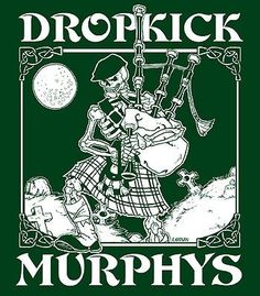 Dropkick Murphys - american irish band