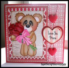 """""""Love You More"""" paper pieced bear card by PAPER PIECING MEMORIES BY BABS using patterns from Cuddly Cute Designs and stamped sentiment by Craftin Desert Divas."""