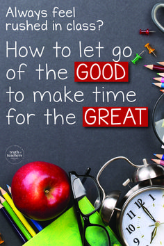 Teaching with a 'fewer things, better' mentality is about realizing you won't have time for all the good things you want to do, and some of them will have to be eliminated. Read or listen to this post, and learn how you can take control of your instructional time and focus on what really moves the needle for your students.  #classroommanagement #timemamanagement #productivitystrategies