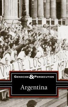 982.063 ARG - The Genocide and Persecution series offers readers a multitude of perspectives, allowing for a more nuanced understanding of these complex and horrific periods in world history; each volume is an anthology of previously published materials on acts of geno; This title examines the so-called Dirty War conducted by Argentina's military government against its own citizens in the 1970s and 1980s in which tens of thousands were allegedly targeted for persecution