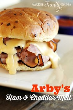 Our Version of Arby's Ham and Cheddar Melt