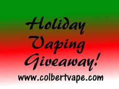 NOTE: Contest ends December 25, 2014:  Sometimes, it's cool to get involved!  Hey, it's the holiday season :)  #vape #vaping #vapers #vapecommunity #ColbertVape #YouTube
