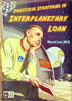 Practical Strategies in Interplanetary Loan | Professional Library Literature | dime novel parodies