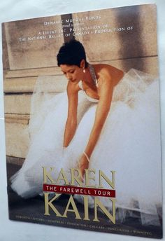 Karen Kain: The Farewell Tour Program National Ballet of Canada Vintage 1997