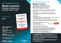 Book Launch '120 Ways To Market Your Business Hyper Locally' by Sue Ellson on 23 August 2016 5:30pm in Camberwell - get the latest tips and register now at https://www.eventbrite.com.au/e/book-launch-120-ways-to-market-your-business-hyper-locally-tickets-26048596052