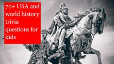 70+ history trivia questions and answers for kids Dynasty Show, Trivia Questions For Kids, Stages Of Love, Simple Winter Outfits, Smoke Bomb Photography, Queen Cleopatra, Buddhist Practices, Greek Words, Native American History