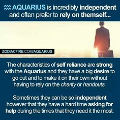 #AquariusIsIncrediblyIndependentAndSelf-Reliant
