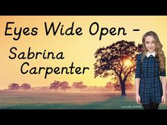 Eyes Wide Open By Sabrina Carpenter With Lyrics Original Audio (No Pitch) Comment Any Song Suggestions Below I Do Not Own This Song -------------------------. All Songs, Music Songs, Music Videos, Song Suggestions, Walk By Faith, Dove Cameron, Sabrina Carpenter, Music Publishing, Learn English
