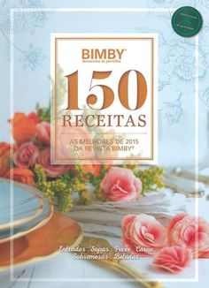 150 Receitas - As Melhores de 2015 My Recipes, Recipies, Cooking Recipes, Jam Cookies, Cookery Books, Nom Nom, Side Dishes, Food And Drink, Healthy Eating