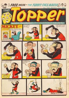 Topper comic. When my sister and her boyfriend took me out for the day he always bought me the Dandy and the Topper, it was the only time I ever read them!