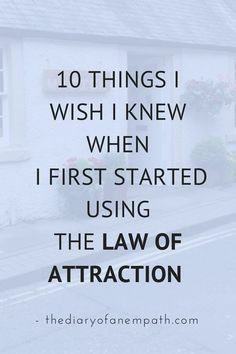 How to use the law of attraction. #10 is the part everyone forgets.