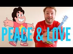 Peace & Love - Steven Universe UKULELE TUTORIAL - YouTube