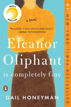 Eleanor Oliphant Is Completely Fine by Gail Honeyman | Teaching Guide at penguinrandomhouse.com I thought you would like this helpful teacher's guide from Penguin Random House