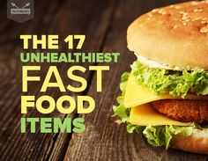 The-17-Unhealthiest-Fast-Food-Items