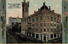 This structure on the northwest corner of First & Broadway. was the home of the Los Angeles Times newspaper in 1926.