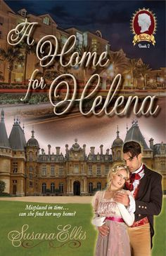 """Read """"A Home for Helena"""" by Susana Ellis available from Rakuten Kobo. Believing that she has been misplaced in time, Helena Lloyd travels back two hundred years in an attempt to find out whe. Books To Read, My Books, Used Textbooks, Fiction And Nonfiction, Happy Reading, Price Book, First Kiss, Historical Romance, Book Series"""