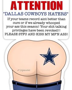 """10 Likes, 2 Comments - unfukwitable (@unfkwtblyme) on Instagram: """"They hate us cuz they aint us! #haters #kissmyass #unfukwitable #unfukwitablemade #dallascowboys…"""""""