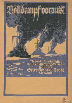 Volldampf voraus! Auswahl der wichtigsten neueren Marine-Literatur speziell der Seekriegs- und U-Boots-Literatur. 1917.  - Gehört zur Pinnwand: Erster Weltkrieg (1914-1918)