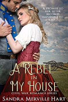 Today Sandra Merville Hart is guest posting on Wednesday Writers talking about her newest Inspirational Historical Romance, A Rebel in My House. I had the privilege of reading an advanced copy of t… Best Historical Romance Novels, Romance Books, War Novels, Novels To Read, Civil War Books, Books For Teens, Rebel, Gettysburg, Authors