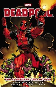 Deadpool: Complete Collection Volume 1