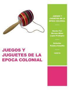 Juegos y juguetes de la epoca colonial