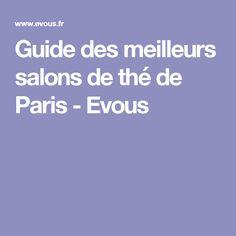 Guide des meilleurs salons de thé de Paris - Evous
