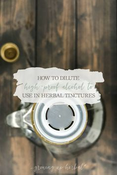 How To Dilute High-Proof Alcohol To Use In Herbal Tinctures | Growing Up Herbal | Out of your favorite tincture-making alcohol? Heres how to dilute high-proof alcohol for tinctures instead! Natural Hemroid Remedies, Natural Remedies For Migraines, Natural Beauty Remedies, Health And Wellness Quotes, Health And Wellbeing, Herbal Tinctures, Herbalism, Medical Esthetician, Eczema Remedies
