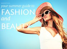 All the fashion, beauty, and style tips you'll need to survive a summer in DC | Washingtonian