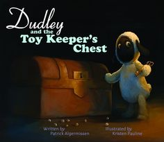 *Dudley and the Toy Keeper's Chest
