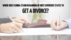 The cost of getting divorced in florida depends on its complexity if you find yourself in the middle of a divorce dont hesitate to solutioingenieria Gallery
