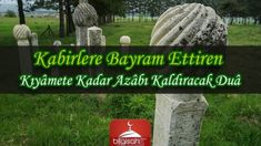 Kabirlere Bayram Ettiren Kıyâmete Kadar Azâbı Kaldıracak Duâ Garden Sculpture, Knowledge, Allah, Outdoor Decor, Facts