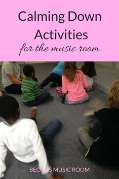 Calming Down Activities for the Music Room. Some ideas for musical ways to get students to wind down before sending them out again. education Calming Down Activities for Music Class - Becca's Music Room Music Activities For Kids, Music Education Activities, Music Lessons For Kids, Music Lesson Plans, Singing Lessons, Calming Activities, Piano Lessons, Physical Education, Movement Activities