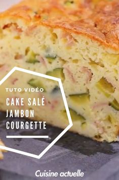 Cake salé : jambon, gruyère, courgettes Savory cakes are life! Here is a healthy and quick recipe to feast on Easy Cheesecake Recipes, Homemade Cake Recipes, Easy Salad Recipes, Brunch Recipes, Breakfast Recipes, Dinner Recipes, Cas, Cake Recipes From Scratch, Salty Cake