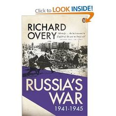 In Russia's War: Richard Overy re-creates the Soviet Union's apocalyptic struggle against Nazi Germany, from the point of view. Ad Hoc, H Rider Haggard, Battle Of Britain, Penguin Books, Book Summaries, Historian, Nonfiction Books, Book Design, My Books