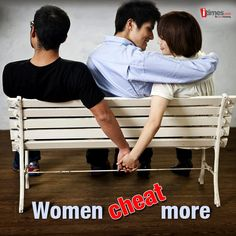 This survey says, women cheat more than men. Enraged? Agree? Read on, whatever your take is. You will find something interesting inside.